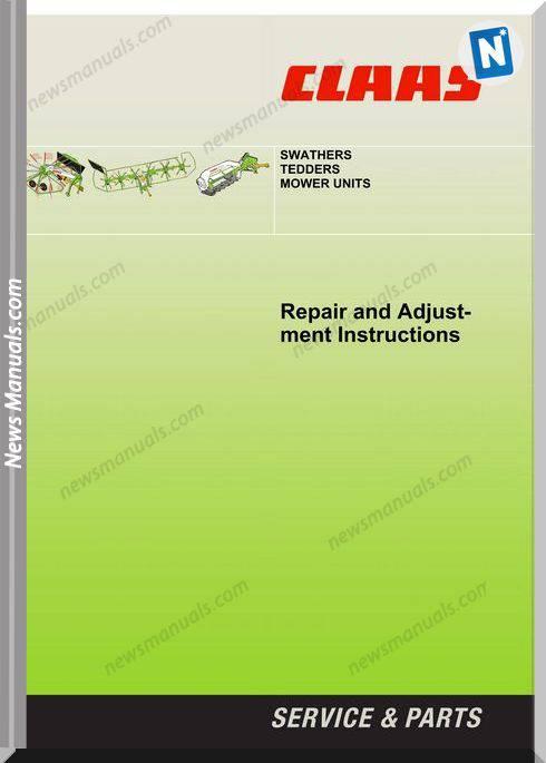Class Swathers Tedders Mower Units Repair Manual