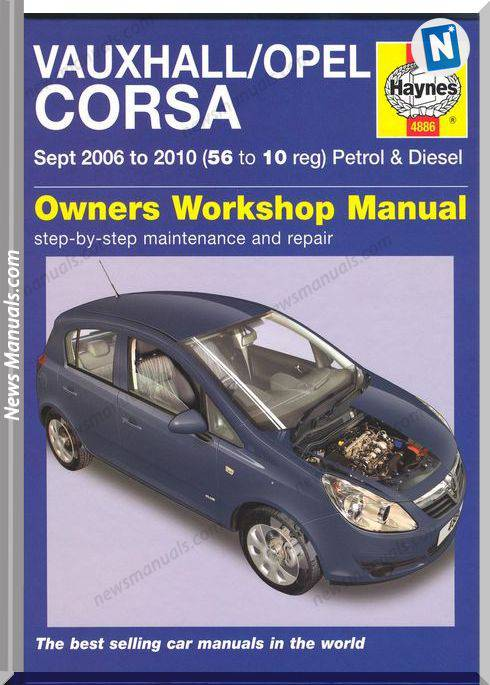 Corse Vauxhaul,Opel 2006-2010 Owner Workshop Manual