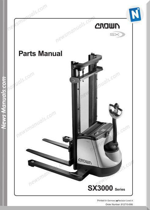 Crown Forklifts Parts Manuals Model Sx3000 Parts