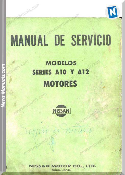 Datsun A12 And A10 Workshop Manual Spanish