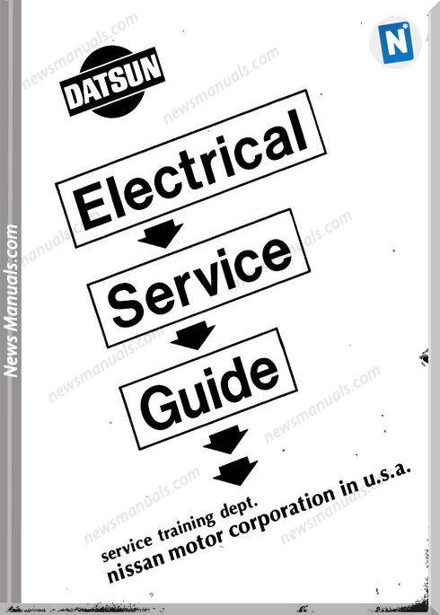 Datsun Electrical Service Guide Service Manual