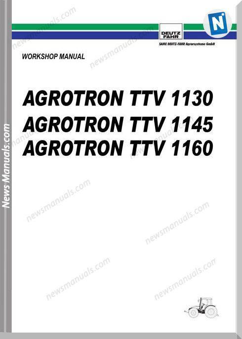 Deutz Fahr Agrotron Ttv 1130 1145 1160 Workshop Manual