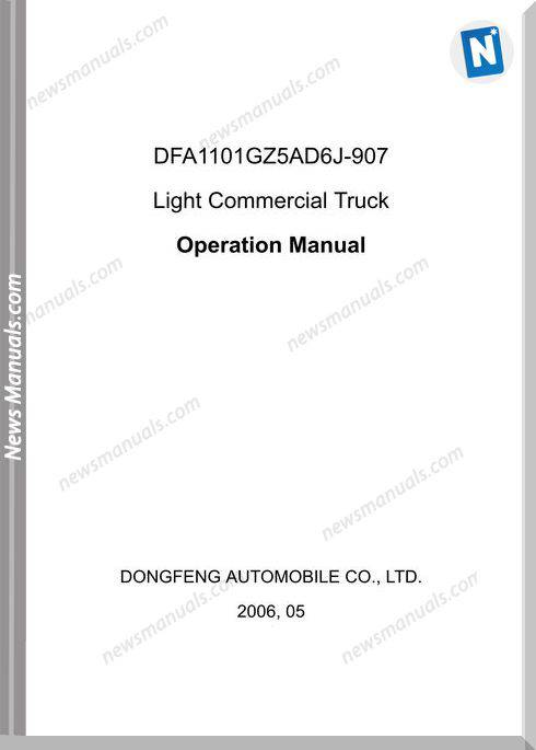 Dongfeng Light Comericical Truck Dfa1101Gz5Ad6J 907 Operational Manual