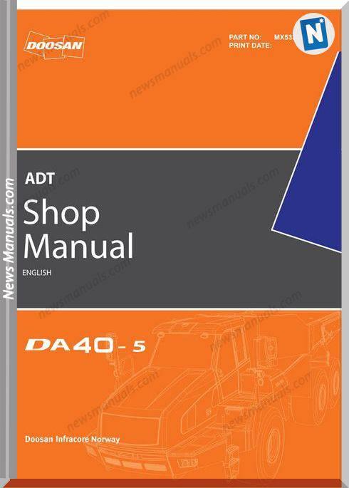 Doosan Dump Trucks Da40-5 Shop Manual