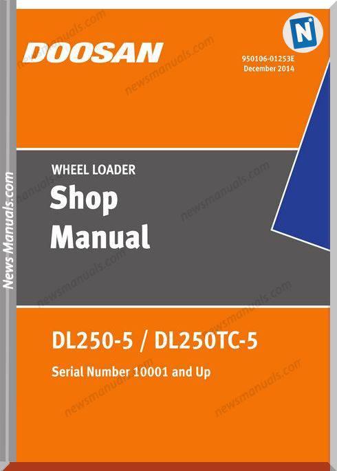 Doosan Wheel Loaders Dl250-5 Usa Shop Manual