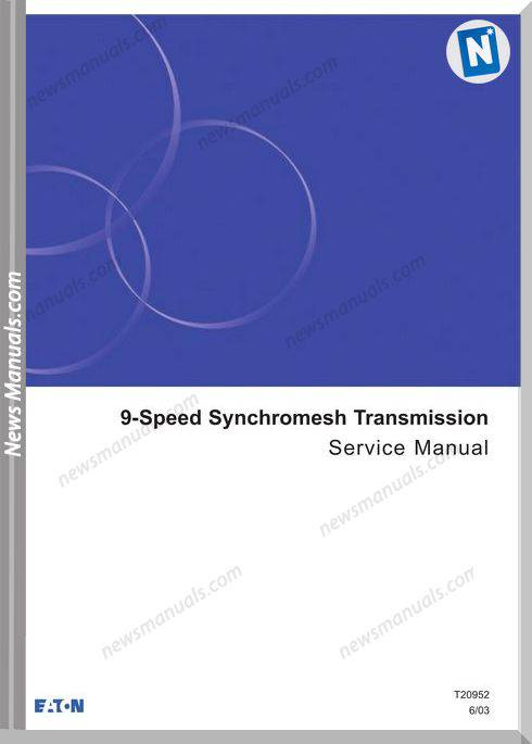Eaton 9 Speed Transmission Service Manual