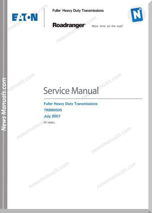 Eaton Roadranger Duty Tranmissions 2007 Service Manual