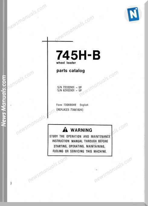 Fiat Allis 745H-B Models Wheel Loader Parts Manual