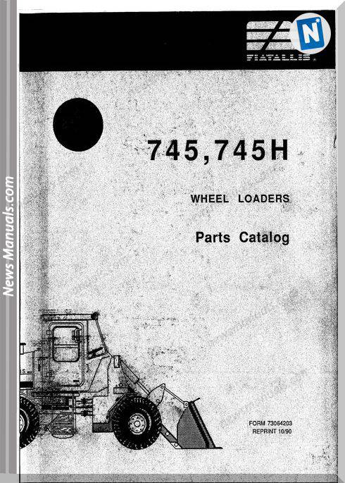 Fiat Allis Wheel Loader Model 745 Parts Catalog