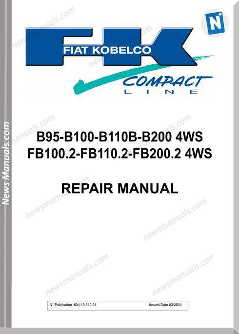 Fiat Kobelco B95 B100 B110 B2004Ws Repair Manual