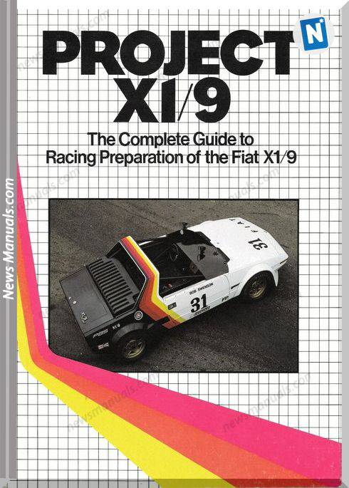 Fiat X19 The Complete Guide To Racing Preparation