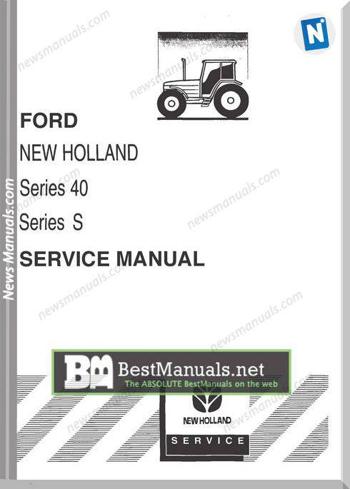 Ford New Holland 40 Series S Series Service Manual