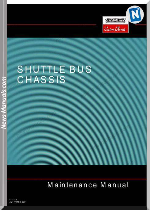 Freightliner Shuttle Bus Chassis Maintenance Manual