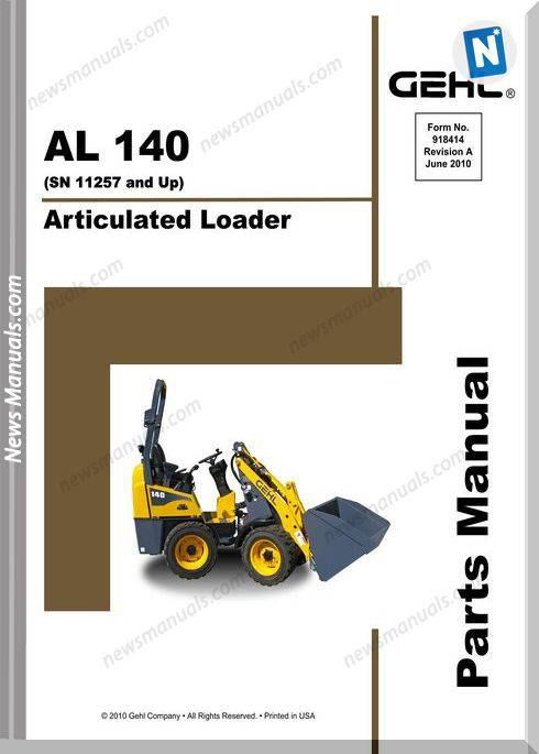 Gehl 140 Articulated Loader Parts Manual 918414