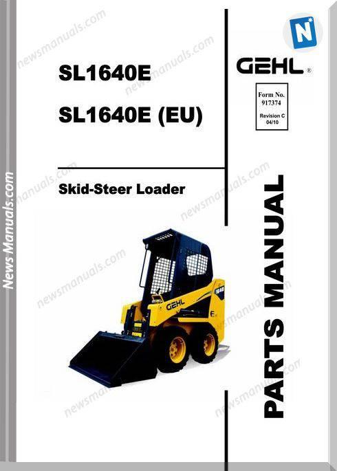 Gehl 1640 Models Skid Loader No 917374C Parts Manual