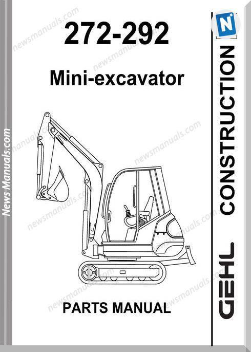 Gehl 272 292 Compact Excavator Parts Manual 908540