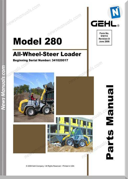 Gehl 280 All Wheel Steer Loader Parts Manual 918113D