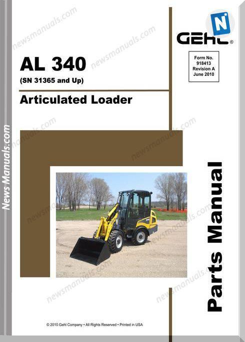 Gehl 340 Articulated Loader Parts Manual 918413