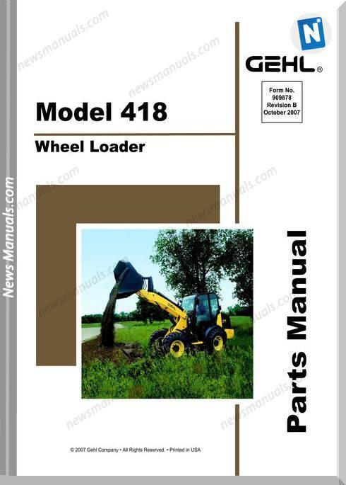 Gehl 418 All Wheel Steer Loader Parts Manual 909878B