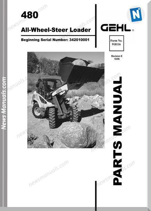 Gehl 480 All Wheel Steer Loader Parts Manual 918116E