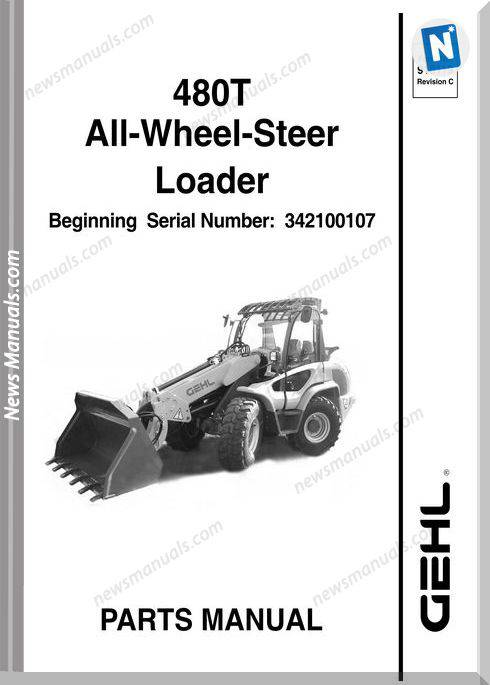 Gehl 480T All Wheel Steer Loader Parts Manual 918119C