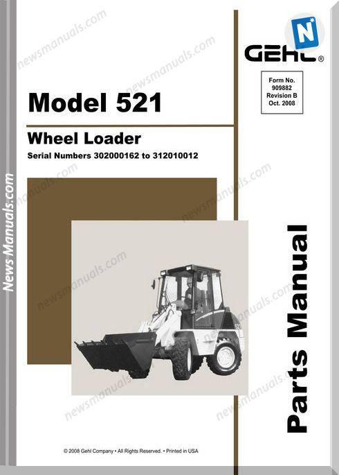 Gehl 521 All Wheel Steer Loader Parts Manual 909882B