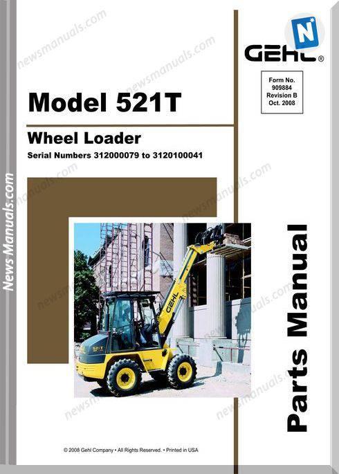 Gehl 521t All Wheel Steer Loader Parts Manual 909884b