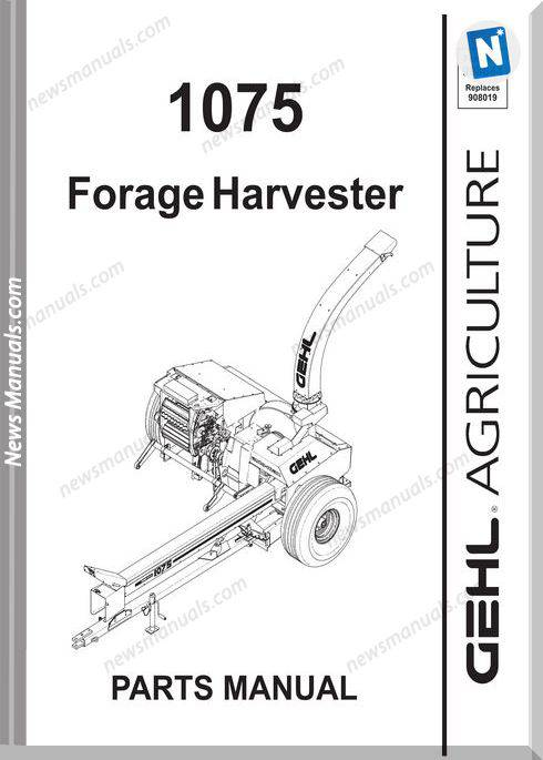 Gehl Agri 1075 Forage Harvester Parts Manual 908044