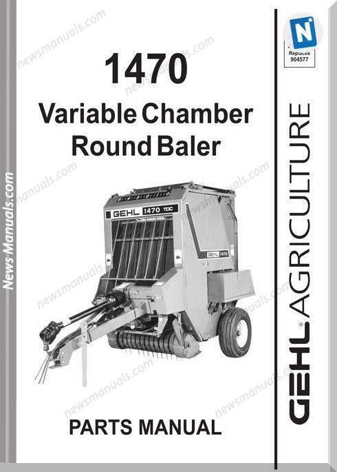 Gehl Agri 1470 Variable Chamber Parts Manual 908006