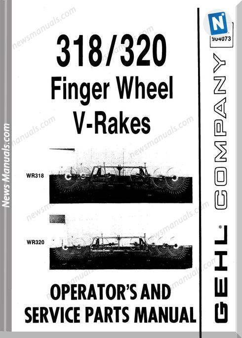 Gehl Agri 318 320 Finger Wheel V Rakes Parts Manual