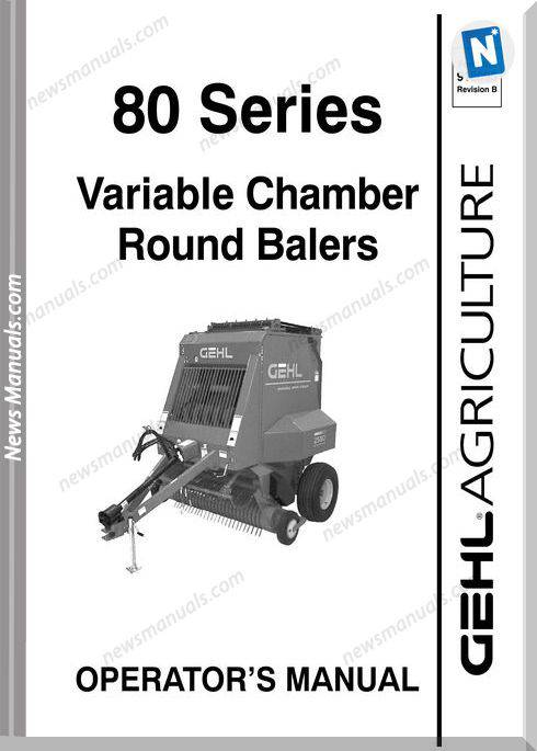 Gehl Agricultural Owners Manuals 80-Series-Late-Model