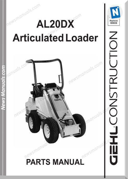 Gehl Al20Dx Compact Utility Loader Parts Manual 908181