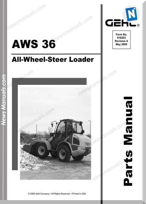Gehl Aws36 All Wheel Steer Loader Parts Manual 918263