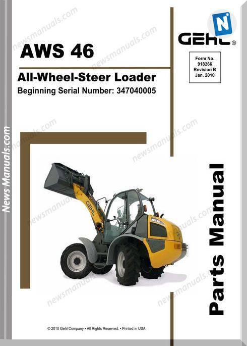 Gehl Aws46 All Wheel Steer Loader Parts Manual 918266B