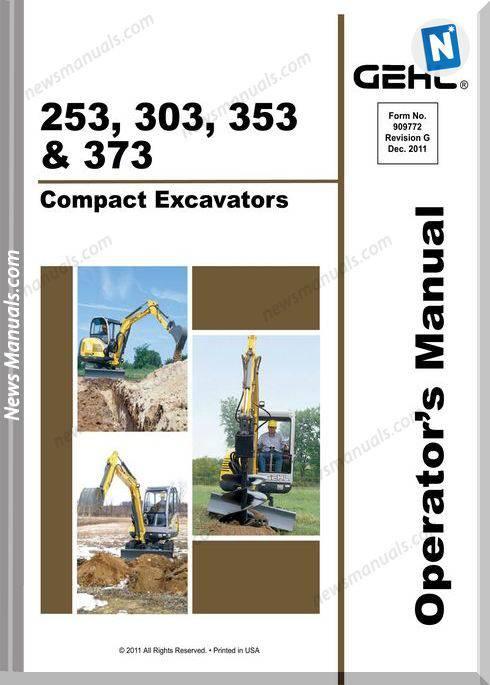 Gehl Compact Excavators 253 303 353 373 Operator Manual
