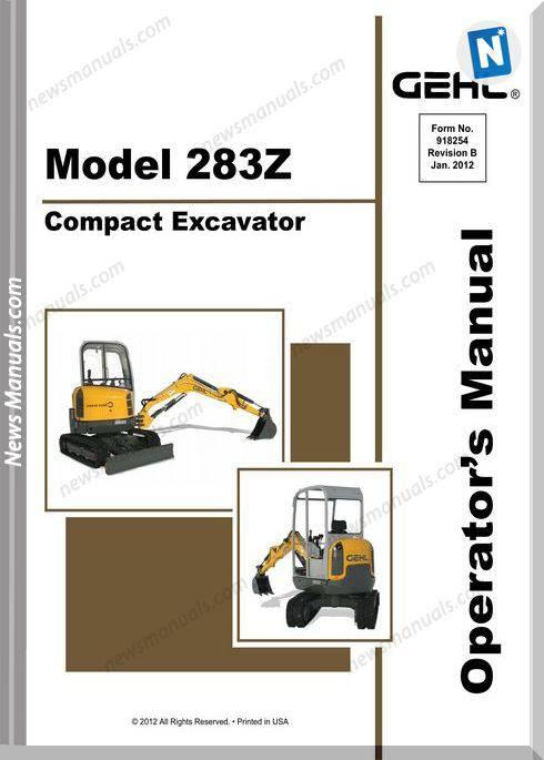 Gehl Compact Excavators 283Z Models Operator Manual