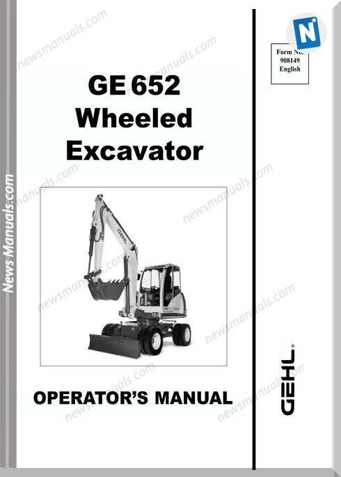 Gehl Compact Excavators 652 Models Operator Manual