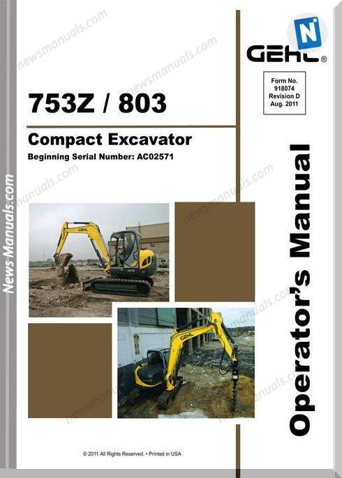 Gehl Compact Excavators 753Z 803 Operator Manual