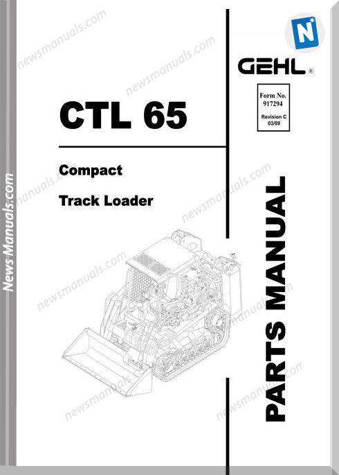 Gehl Ctl65 Compact Track Loader Parts Manual 917294C