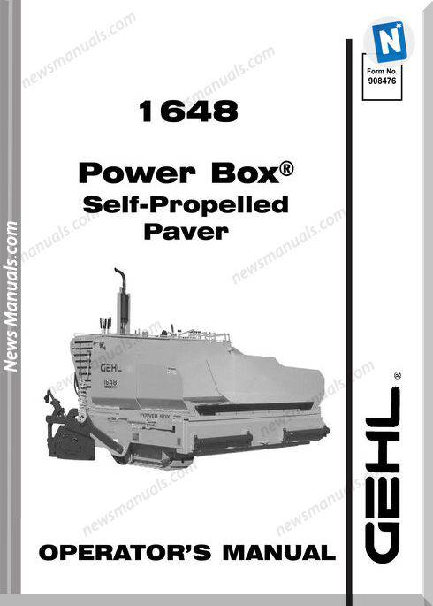 Gehl Pavers 1648 Early Model Models Operator Manual