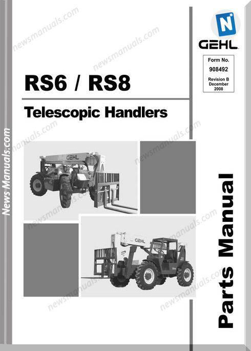 Gehl Rs6 Rs8 Telescopic Handler Parts Manual 908492B