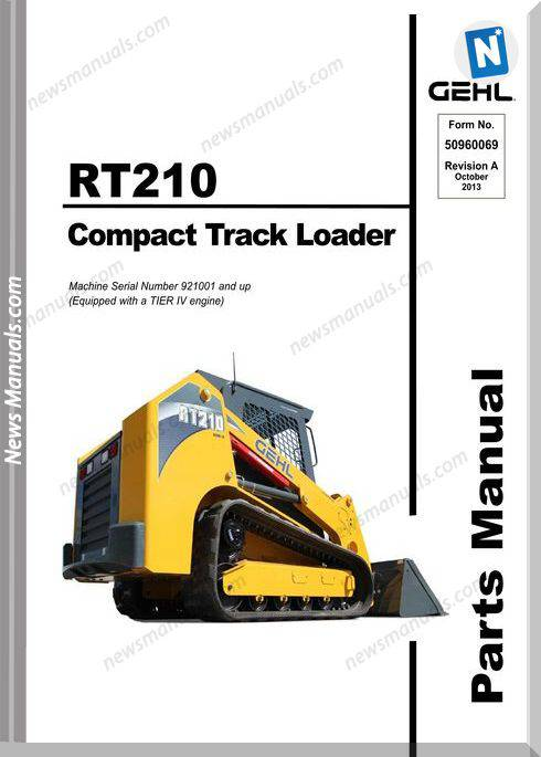 Gehl Rt210 Compact Track Loader Parts Manual 50960069