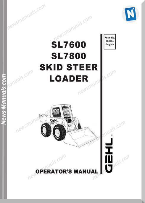 Gehl Skid Loader 7600 7800 Models Operator Manual