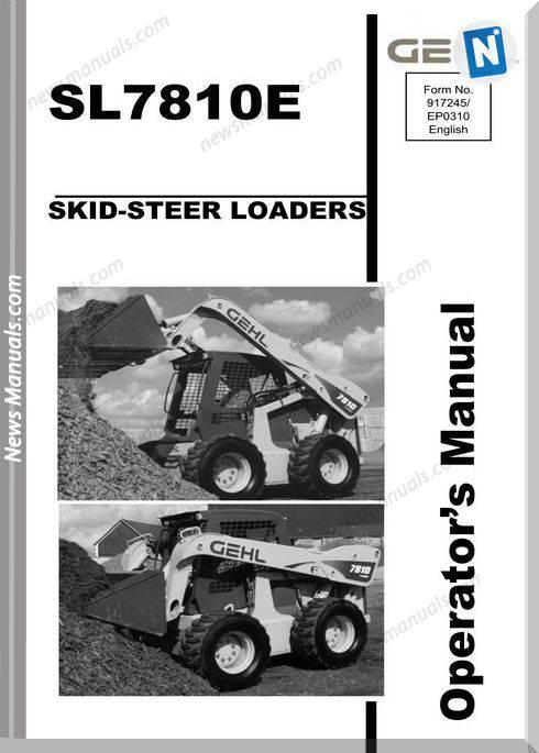 Gehl Skid Loader 7810E Models English Operator Manual