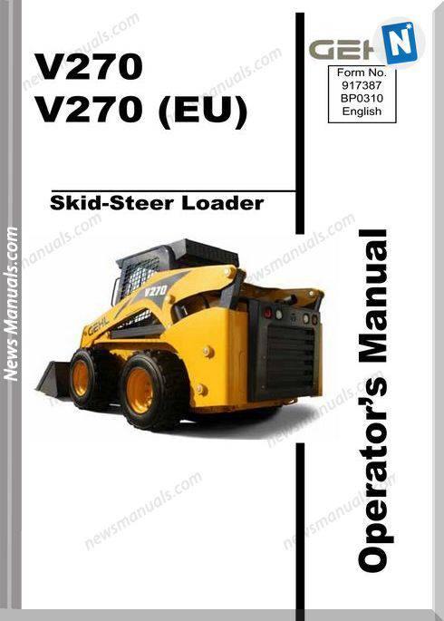 Gehl Skid Loader V270 Models English Operator Manual