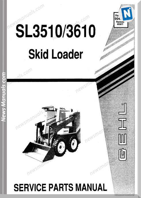 Gehl Sl3510 Sl3610 Skid Loader Parts Manual 904914