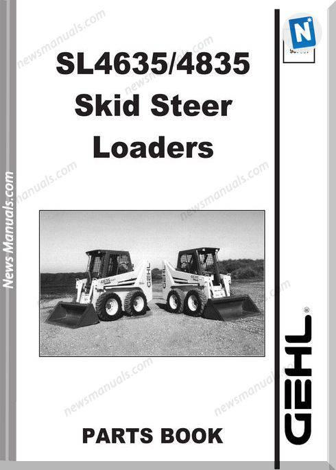 Gehl Sl4635 Sl4835 Skid Loader Parts Manual 907807