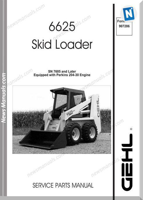 Gehl Sl6625 Skid Loader Parts Manual No Number 907286