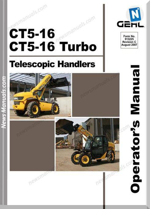Gehl Telescopic Handlers Ct5 16 Operator Manual