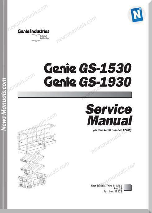 Genie Scissor Lift Gs 1930 Gs 1932 To Sn 17407 Gs 1930 Pn39528 Service Manual